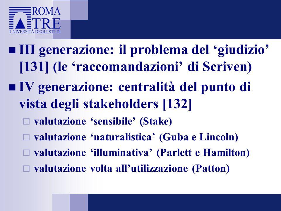 IV generazione: centralità del punto di vista degli stakeholders [132]